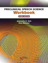 Picture of Preclinical Speech Science Workbook - Third Edition