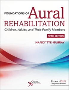 Picture of Foundations of Aural Rehabilitation: Children, Adults and Their Family Members