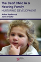 Picture of The Deaf Child in a Hearing Family: Nurturing Development