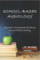 Picture of School-Based Audiology