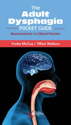 Picture of The Adult Dysphagia Pocket Guide: Neuroanatomy to Clinical Practice