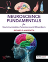Picture of Neuroscience Fundamentals for Communication Sciences and Disorders