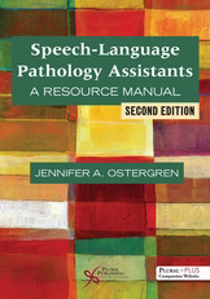 Picture of Speech-Language Pathology Assistants: A Resource Manual