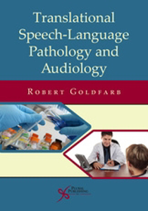 Picture of Translational Speech-Language Pathology and Audiology: Essays in Honor of Dr. Sadanand Singh