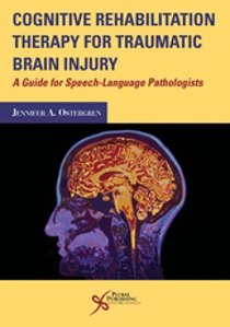Picture of Cognitive Rehabilitation Therapy for Traumatic Brain Injury: A Guide for Speech-Language Pathologists