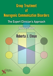Picture of Group Treatment of Neurogenic Communication Disorders: The Expert Clinician's Approach