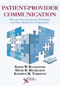 Picture of Patient-Provider Communication: Roles for Speech-Language Pathologists and Other Health Care Professionals