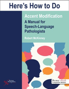 Picture of Here's How to Do Accent Modification: A Manual for Speech-Language Pathologists