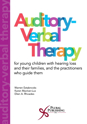 Picture of Auditory-Verbal Therapy: For Young Children with Hearing Loss and Their Families, and the Practitioners Who Guide Them