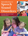 Picture of Introduction to Speech Sound Disorders FIRST EDITION