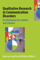 Picture of Qualitative Research in Communication Disorders: An introduction for students and clinicians