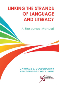 Picture of Linking the Strands of Language and Literacy: A Resource Manual