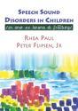 Picture of Speech Sound Disorders in Children in Honor of Lawrence D. Shriberg