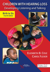 Picture of Children with Hearing Loss: Developing Listening and Talking, Birth to Six - Fourth Edition