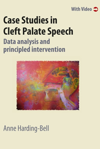 Picture of Case Studies in Cleft Palate Speech: Data analysis and principled intervention
