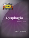 Picture of The Source for Dysphagia' Fourth Edition