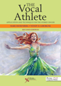 Picture of The Vocal Athlete: Application and Technique for the Hybrid Singer - Second Edition
