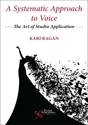 Picture of A Systematic Approach to Voice: The Art of Studio Application - First Edition