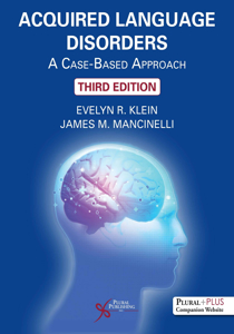 Picture of Acquired Language Disorders: A Case-Based Approach - Third Edition