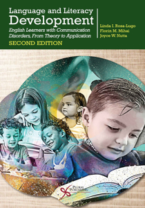 Picture of Language and Literacy Development: English Learners with Communication Disorders, From Theory to Application - Second Edition