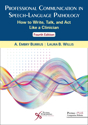 Picture of Professional Communication in Speech-Language Pathology: How to Write, Talk, and Act Like a Clinician - Fourth Edition
