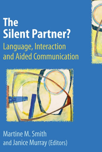 Picture of The Silent Partner? Language, Interaction and Aided Communication