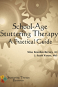 Picture of School-Age Stuttering Therapy: A Practical Guide