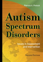 Picture of Autism Spectrum Disorders: Issues in Assessment and Intervention, Second Edition