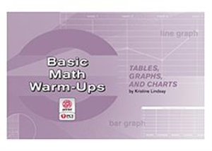 Picture of Basic Math Warm-Ups: Tables, Graphs, and Charts