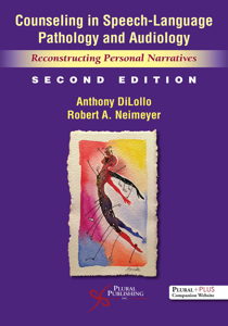 Picture of Counseling in Speech-Language Pathology and Audiology: Reconstructing Personal Narratives - Second Edition