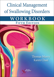 Picture of Clinical Management of Swallowing Disorders Workbook - Fifth Edition