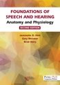Picture of Foundations of Speech and Hearing: Anatomy and Physiology - 2nd Edition