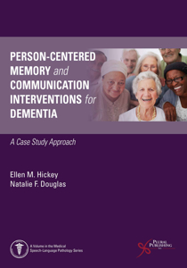 Picture of Person-Centered Memory and Communication Interventions for Dementia: A Case Study Approach