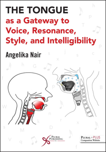 Picture of The Tongue as a Gateway to Voice, Resonance, Style, and Intelligibility