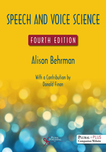 Picture of Speech and Voice Science -4th Edition