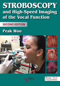 Picture of Stroboscopy and High-Speed Imaging of the Vocal Function - 2nd Edition