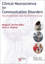 Picture of Clinical Neuroscience for Communication Disorders: Neuroanatomy and Neurophysiology