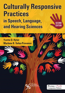 Picture of Culturally Responsive Practices in Speech, Language and Hearing Sciences